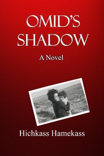 Omids Shadow (Novel set in Iran)