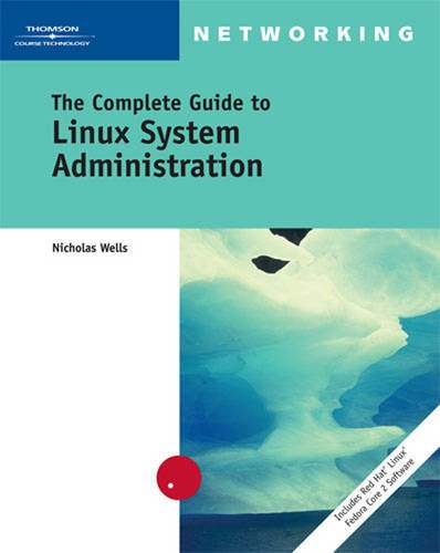 The Complete Guide to Linux System Administration (Networking)