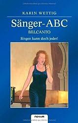Sänger-ABC-Belcanto - Singen kann doch jeder