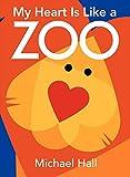 america is heart - My Heart Is Like a Zoo Board Book