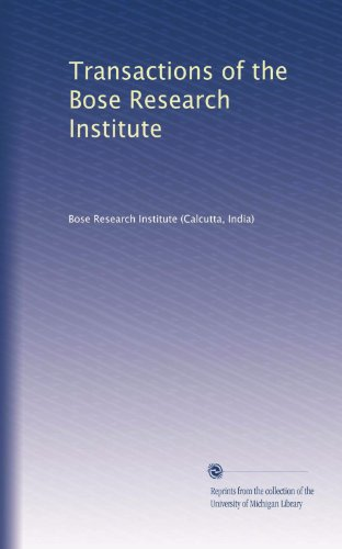 Transactions of the Bose Research Institute (Volume 3)