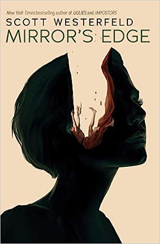 Amazon.com: Mirror's Edge (Impostors, Book 3) (9781338151589): Westerfeld,  Scott: Books