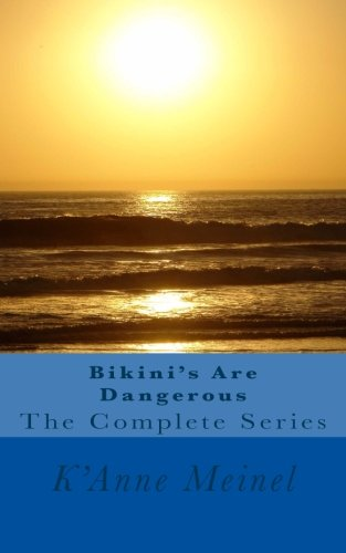 Bikini's Are Dangerous The Complete Series