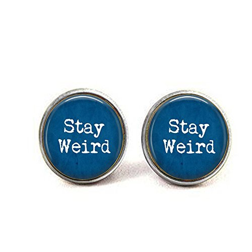 Stay Weird Earrings - Funny Quote Jewelry - Freak Flag - Gift for Friend - Funny Birthday Gift]()