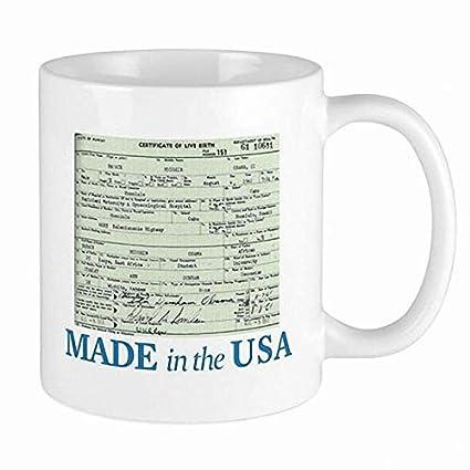 Barack Obama Birth Certificate White Mug Unique Ceramic Coffee Tea Cocoa Mug