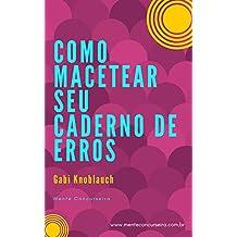 Como Macetear Seu Caderno de Erros (Portuguese Edition)