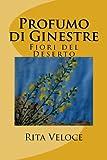 Profumo Di Ginestre, Rita Veloce, 149091756X