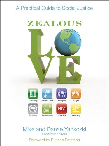 Download Zealous Love: A Practical Guide to Social Justice ebook