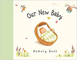 Our New Baby: Memory Book