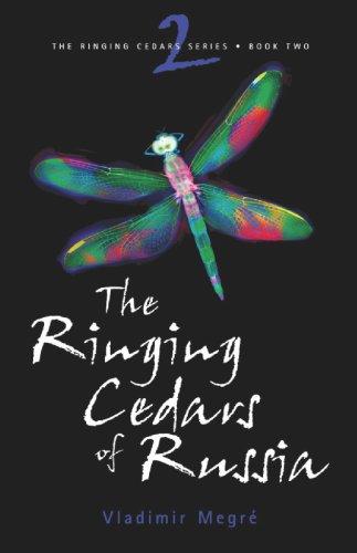 The Ringing Cedars of Russia (The Ringing Cedars, Book - Anastasia Series