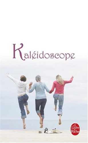 Kaleidoscope (Ldp Litterature) (French Edition)