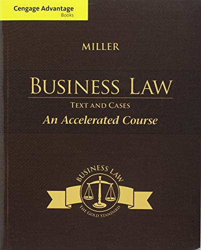 Bundle: Cengage Advantage Books: Business Law: Text & Cases - An Accelerated Course + MindTap Business Law with Digi
