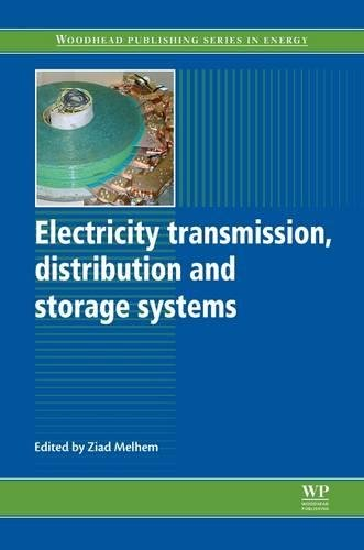 Electricity Transmission, Distribution and Storage Systems (Woodhead Publishing Series in Energy)
