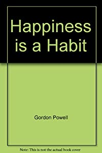 Hardcover Happiness is a Habit Book
