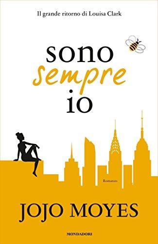 Sono Sempre Io Italian Edition Kindle Edition By Jojo Moyes