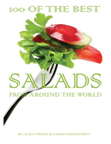 Read Online 100 of the Best Salads From Around the World ebook