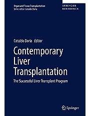 Contemporary Liver Transplantation: The Successful Liver Transplant Program
