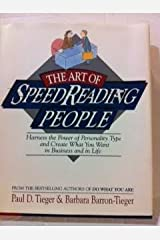 The Art of Speedreading People: Harness the Power of Personality Type and Create Hardcover