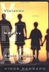 Violence, Nudity, Adult Content: A Novel
