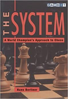 Book The System: A World Champion's Approach to Chess