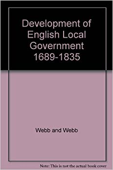 Book Development of English Local Government, 1689-1835 (Home University Library)