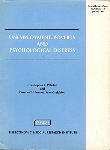 Unemployment, Poverty and Psychological Distress (General research)
