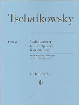 チャイコフスキー: バイオリン協奏曲 ニ長調 Op.35/ヘンレ社/原典版/ピアノ伴奏付ソロ楽譜