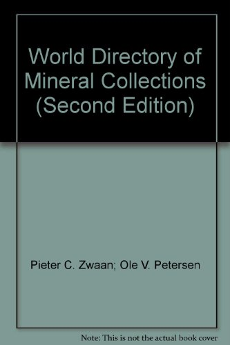 World Directory of Mineral Collections (Second Edition)