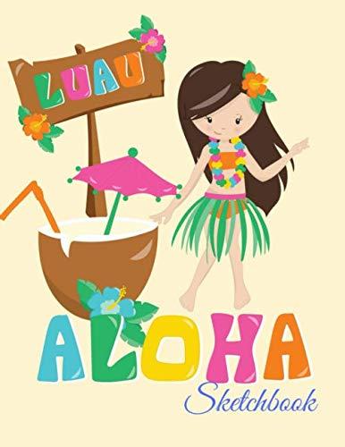 Sketchbook: A Cute Hawaii Aloha Princess Theme Large 8.5
