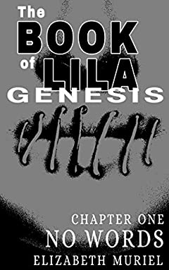 The Book of Lila: Genesis Chapter One No Words