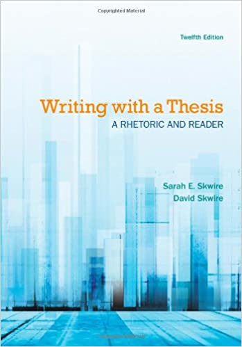 writing with a thesis skwire ebook Writing with a thesis by david skwire, 2001, harcourt college publishers edition, in english - 8th ed.