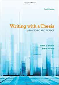 skwire and skwire writing with a thesis Writing with a thesis a rhetoric and reader 12th edition by sarah e skwire, david skwire textbook pdf download brain dump archived file download link:.