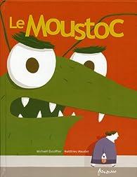 Le Moustoc par Michaël Escoffier
