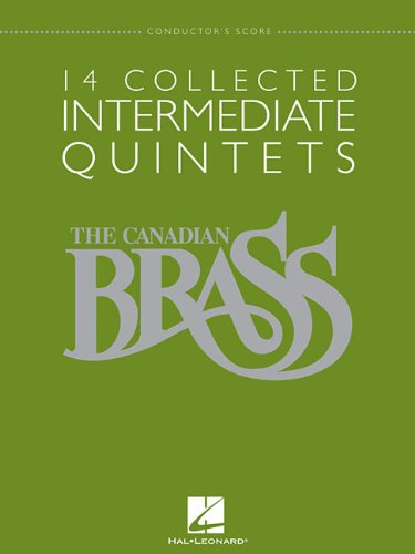 14 Collected Intermediate Quintets: Brass Quintet Conductor's Score (The Canadian Brass) PDF