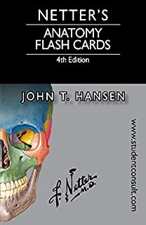 Netters Anatomy Flash Cards With Online Student Consult Access John T Hansen PhD