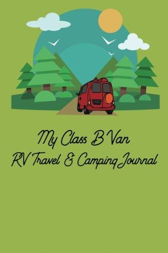 My Class B Van RV Travel & Camping Journal PDF