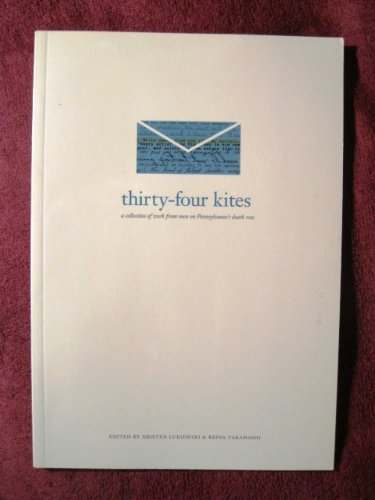 Thirty-Four Kites: A Collection of Work from Men on Pennsylvania's Death - Liberty Liberty Ohio Center Township