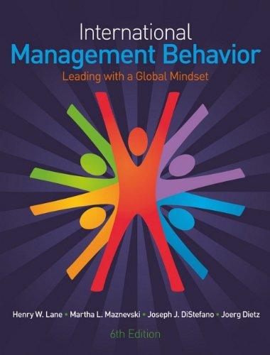 International Management Behavior: Leading with a Global...