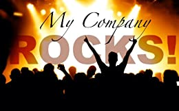 """""""My Company ROCKS!"""" Eight Secrets to a Growth-Driven Culture That Keeps Employees Happy & Engaged by [Levin, Marissa]"""