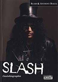 SLASH Autobiographie par  Slash