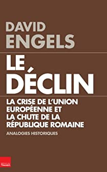 Le Déclin : La crise de l'Union européenne et la chute de la république romaine, analogies historiques par Engels