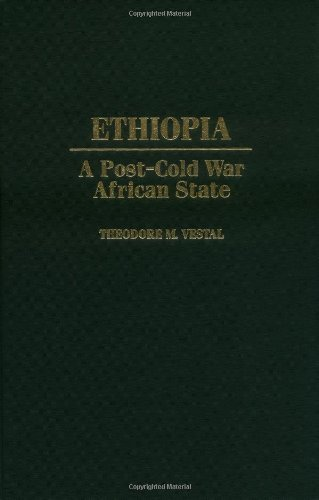Download Ethiopia: A Post-Cold War African State Pdf