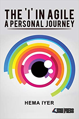 Amazon com: The 'I' in Agile - A Personal Journey