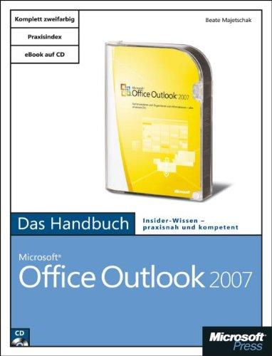 Microsoft Office Outlook 2007 - Das Handbuch