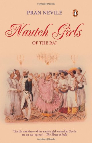 (Nautch Girls of the Raj)