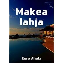 Makea lahja (Finnish Edition)