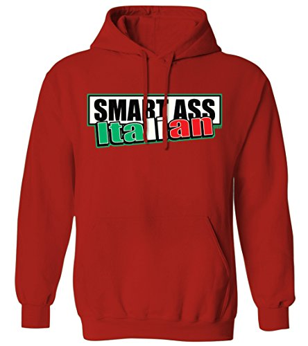 (Smart Ass Italian -Italy Flag Colors Italia Pride Mens Hoodie Sweatshirt (Red, X-Large))