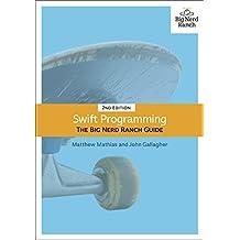Swift Programming: The Big Nerd Ranch Guide, 2/e (Big Nerd Ranch Guides)