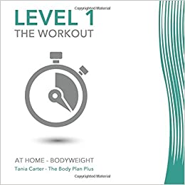 Level 1 The Workout At Home Bodyweight Weight Loss Exercise