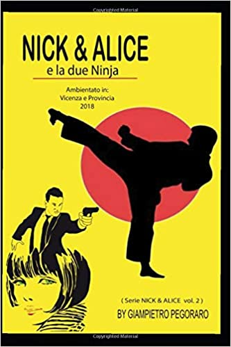 Amazon.com: NICK & ALICE: e le due Ninja (Italian Edition ...
